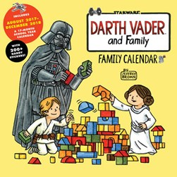 2018 Family Wall Calendar: Darth Vader and Family by Jeffrey Brown