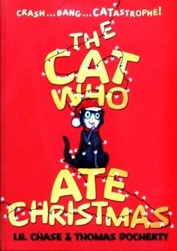 The cat who ate Christmas by Lil Chase