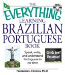 The everything learning Brazilian Portuguese book