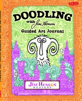 Doodling with Jim Henson Guided Art Journal by Walter Foster Creative Team