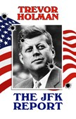 The JFK Report
