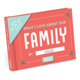 Knock Knock What I Love About our Family Fill in the Love Journal by Knock Knock