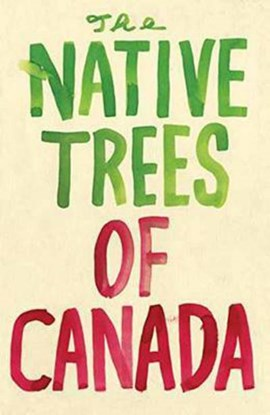 Native Trees of Canada: A Postcard Set, The by Leanne Shapton