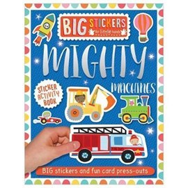 Big Stickers for Little Hands: Mighty Machines by