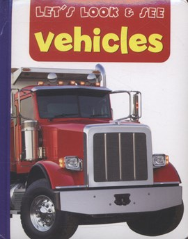Vehicles by Anness Publishing Ltd