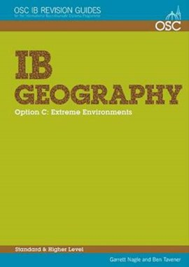 IB Geography Option C: Extreme Environments by Garrett Nagle