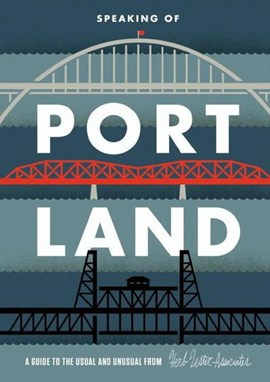Speaking of Portland by Herb Lester