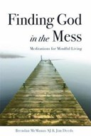 Finding God in the Mess