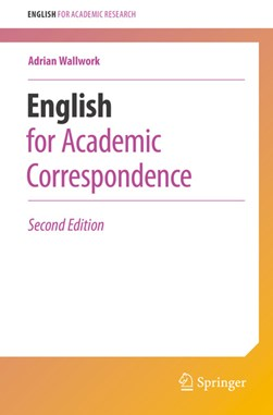 English for academic correspondence by Adrian Wallwork