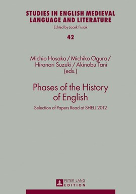 Phases of the history of English by Michiko Ogura