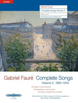 COMPLETE SONGS VOLUME 2 1884 TO 1919 MED by GABRIEL FAUR
