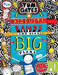 Tom Gates Biscuits Bands and Very Big Plans P/B by Liz Pichon