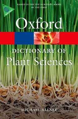 A dictionary of plant sciences by Michael Allaby