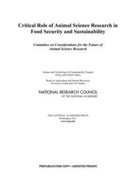 Critical role of animal science research in food security and sustainability by National Research Council