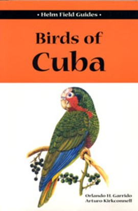 Birds of Cuba by Arturo Kirkconnell