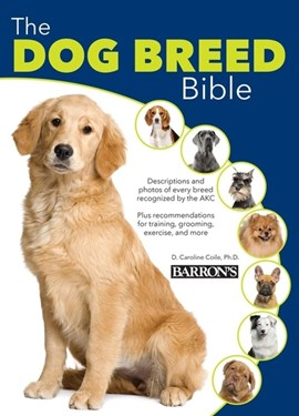 The dog breed bible by D. Caroline Coile