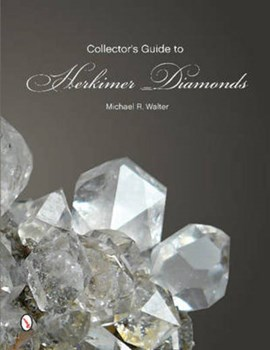 Collector's guide to Herkimer diamonds by Michael R Walter