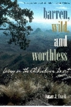 Barren, wild, and worthless by Susan J Tweit