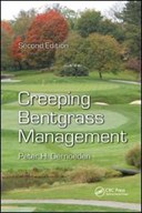 Creeping Bentgrass Management, Second Edition