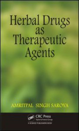 Herbal drugs as therapeutic agents by Amritpal Singh