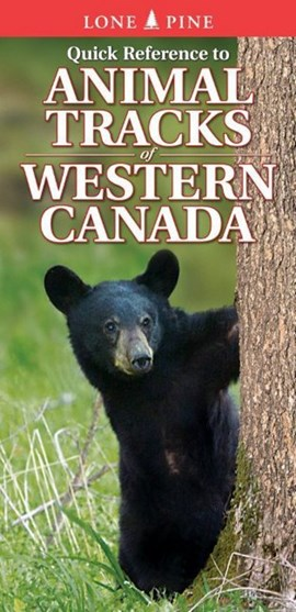 Quick Reference to Animal Tracks of Western Canada by Ian Sheldon