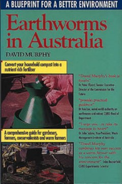 Earthworms in Australia by David Murphy