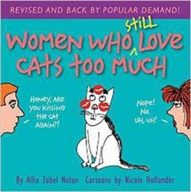 Women who still love cats too much by Allia Zobel Nolan