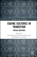 Equine cultures in transition