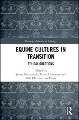 Equine cultures in transition by Jonna Bornemark