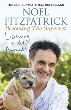 Paperback cover of Listening To The Animals by Noel Fitzpatrick