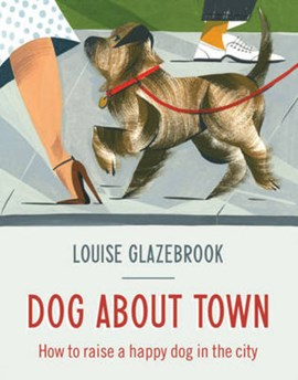 Dog about town by Louise Glazebrook