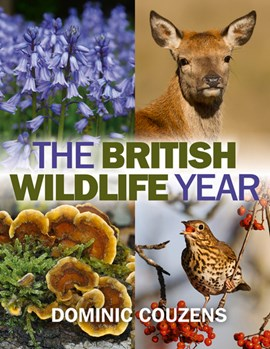 The British wildlife year by Dominic Couzens
