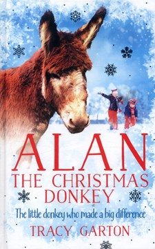 Alan the Christmas donkey by Tracy Garton