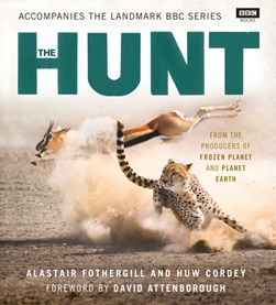 The hunt by Alastair Fothergill
