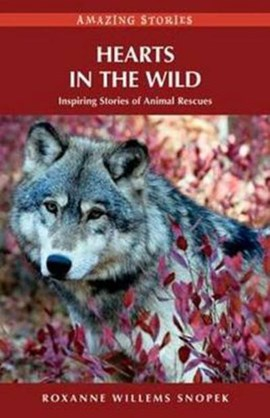 Hearts in the Wild by Roxanne Willems Snopek