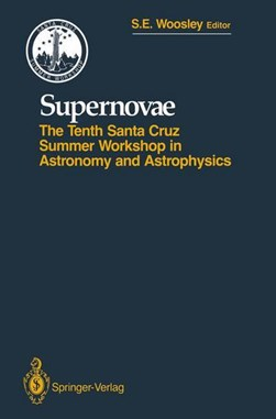 Supernovae by Stanford E. Woosley