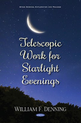 Telescopic work for starlight evenings by William F Denning