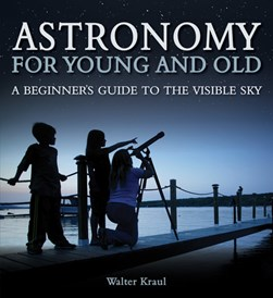 Astronomy for young and old by Walter Kraul