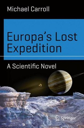 Europa's Lost Expedition by Michael Carroll