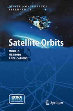 Satellite orbits by Oliver Montenbruck