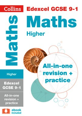 Edexcel GCSE maths higher tier All-in-one revision and practice by Collins GCSE