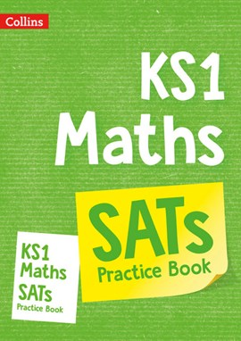 KS1 Maths SATs Practice Workbook by Collins KS1