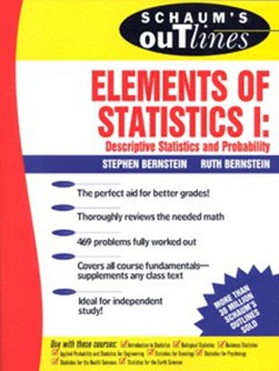 Schaum's outline of theory and problems of elements of statistics. 1 Differential statistics and pr by Stephen Bernstein