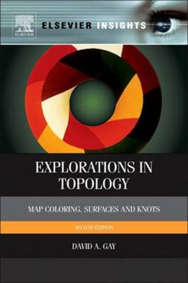 Explorations in topology by David Gay