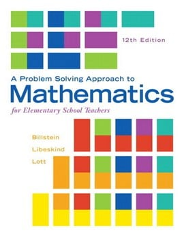 A problem solving approach to mathematics for elementary school teachers by Rick Billstein