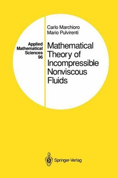 Mathematical theory of incompressible nonviscous fluids by Carlo Marchioro