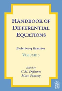 Handbook of differential equations by C.M. Dafermos