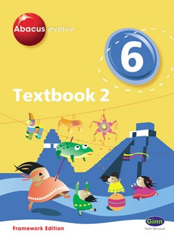 Abacus Evolve Framework Edition Year 6/P7: Textbook 2 by Ruth Merttens