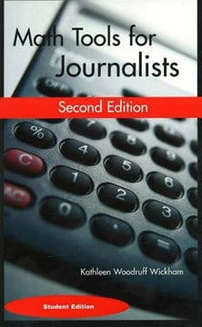 Math Tools for Journalists by Kathleen Woodruff Wickham