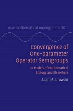 Convergence of one-parameter operator semigroups by Adam Bobrowski